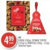 PC Fudge (200g) - Sponge Toffee (125g) or Truffles (100g - 112g)