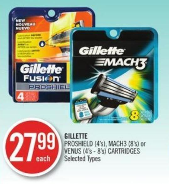 Gillette Proshield (4's) - Mach3 (8's) or Venus (4's - 8's) Cartridges