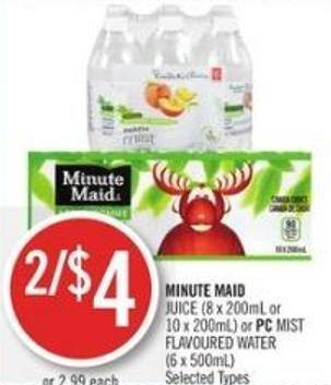 Minute Maid Juice (8 X 200ml or 10 X 200ml) or PC Mist Flavoured Water (6 X 500ml)