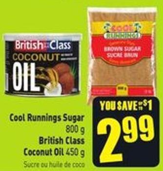 Cool Runnings Sugar 800 g British Class Coconut Oil 450 g