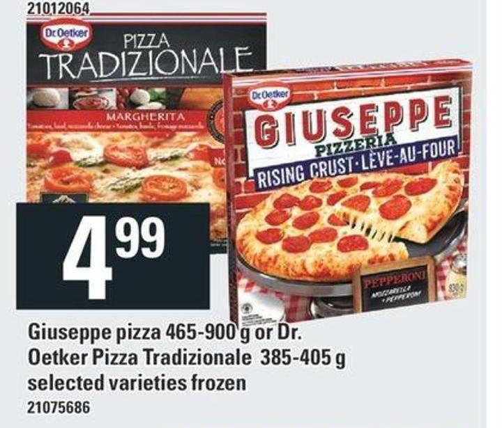 Giuseppe Pizza 465-900 G Or Dr. Oetker Pizza Tradizionale 385-405 G