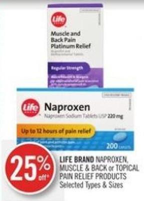 Life Brand Naproxen - Muscle & Back or Topical Pain Relief Products