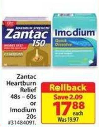 Zantac Heartburn Relief 48s - 60s or Imodium 20s