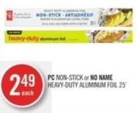 PC Non-stick or No Name Heavy-duty Aluminum Foil 25'