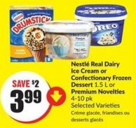 Nestlé Real Dairy Ice Cream or Confectionary Frozen Dessert 1.5 L or Premium Novelties 4-10 Pk Selected Varieties