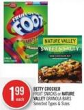 Fruit Snacks or Nature Valley Granola Bars