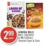 General Mills Kids - Cheerios or PC Cereals