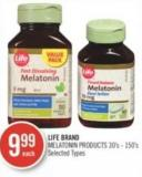 Life Brand Melatonin Products 30's - 150's