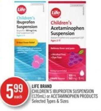 Life Brand Children's Ibuprofen Suspension (120 Ml) or Acetaminophen Products
