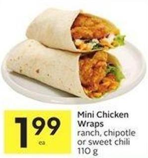 Mini Chicken Wraps Ranch - Chipotle or Sweet Chili 110 g
