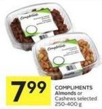 Compliments Almonds or Cashews Selected 250-400 g