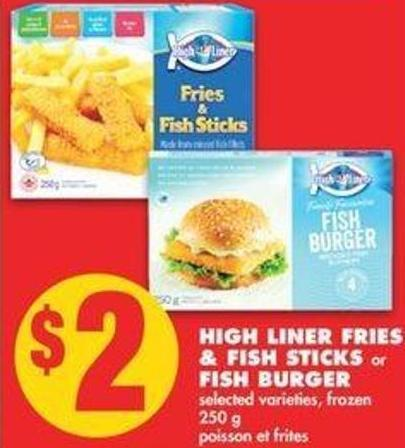 High Liner Fries & Fish Sticks Or Fish Burger - 250g