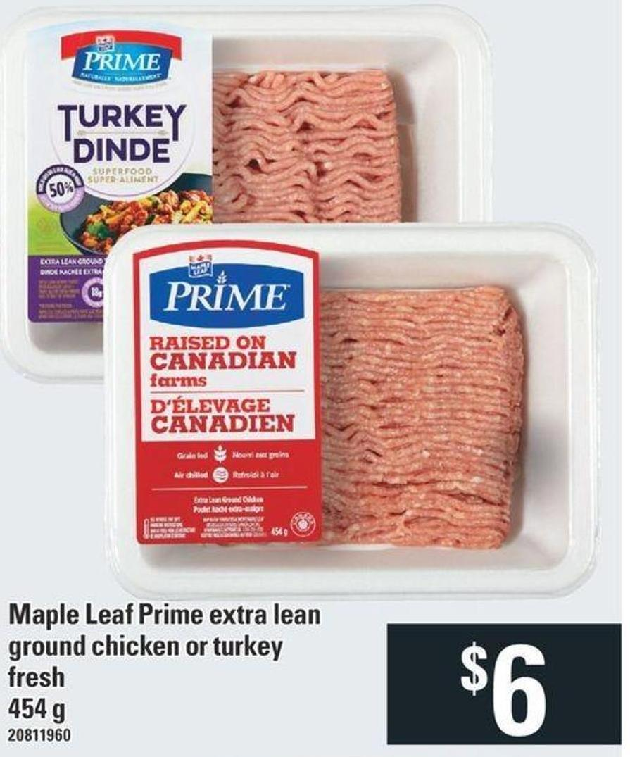 Maple Leaf Prime Extra Lean Ground Chicken or Turkey Fresh - 454 g