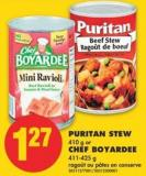 Puritan Stew - 410 g or Chef Boyardee - 411-425 g