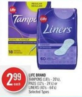 Life Brand Tampons (18's - 20's) - Pads (12's - 24's) or Liners (40's - 64's)
