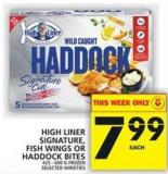 High Liner Signature - Fish Wings Or Haddock Bites