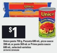 Unico Pasta 750 G - Passata 680 Ml - Pizza Sauce 398 Ml Or Paste 369 Ml Or Primo Pasta Sauce 680 Ml