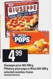 Giuseppe Pizza 465-900 g - Pillsbury Pizza Pops Or Bites 693-800 g