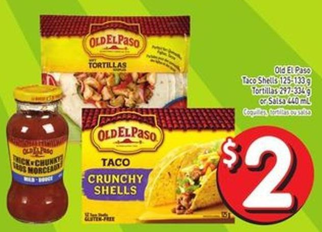 Old El Paso Taco Shells 125-133 g Tortillas 297-334 g or Salsa 440 mL