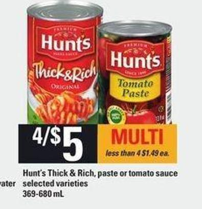 Hunt's Thick & Rich - Paste Or Tomato Sauce - 369-680 mL