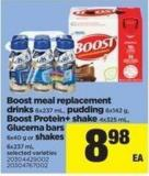 Boost Meal Replacement Drinks 6x237 Ml - Pudding 6x142 G - Boost Protein+ Shake 4x325 Ml - Glucerna Bars 6x40 G Or Shakes 6x237 Ml