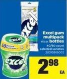 Excel GUM Multipack 4's or Bottles 40/60 Count