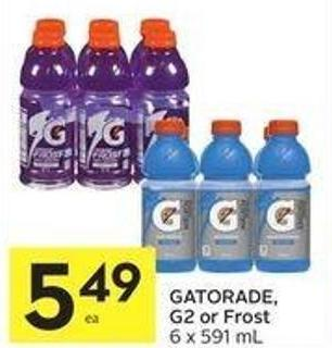 Gatorade - G2 or Frost 6 X 591 mL