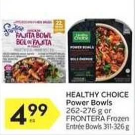 Healthy Choice Power Bowls 262-276 g or Frontera Frozen Entrée Bowls 311-326 g