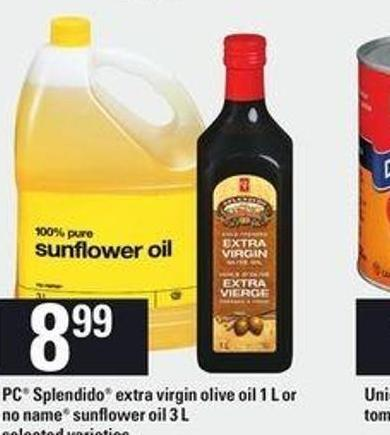 PC Splendido Extra Virgin Olive Oil - 1 L or No Name Sunflower Oil - 3 L