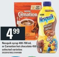 Nesquik Syrup 400-700 mL Or Carnation Hot Chocolate 450 g Nestlé