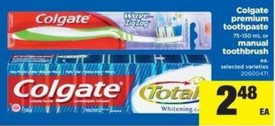 Colgate Premium Toothpaste - 75-130 Ml Or Manual Toothbrush Ea.