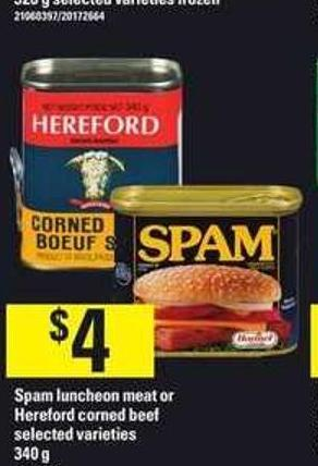 Spam Luncheon Meat Or Hereford Corned Beef - 340 g
