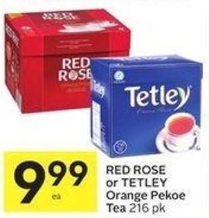 Red Rose or Tetley Orange Pekoe Tea