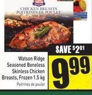 Watson Ridge Seasoned Boneless Skinless Chicken Breasts - Frozen 1.5 Kg