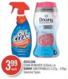 Oxiclean Stain Remover (650ml) or Downy Unstopables (122g - 139g)