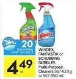 Windex - Fantastik or Scrubbing Bubbles Multi-purpose Cleaners 567-623 g or 567-950 mL - 20 Air Miles Bonus Miles