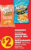 Sunchips 215/225 g - Munchies Snack Mix 272 g or Restaurante Chips 300/310 g