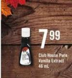Club House Pure Vanilla Extract - 46 mL