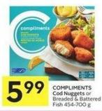 Compliments Cod Nuggets or Breaded & Battered Fish 454-700 g