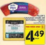 Piller's Sausage Chubs Or Bothwell Cheese