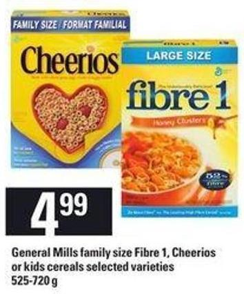 General Mills Family Size Fibre 1 - Cheerios Or Kids Cereals - 525-720 g