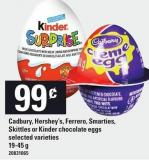 Cadbury - Hershey's - Ferrero - Smarties - Skittles Or Kinder Chocolate Eggs - 19-45 g