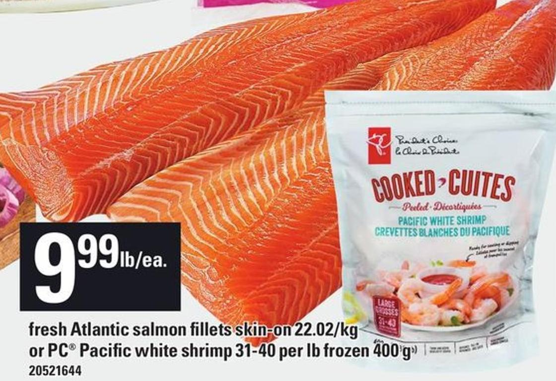 Fresh Atlantic Salmon Fillets Skin-on 22.02/kg Or PC Pacific White Shrimp 31-40 Per Lb Frozen 400 G