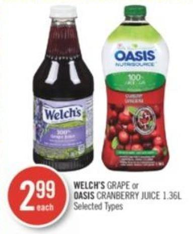 Welch's Grape or Oasis Cranberry Juice 1.36l