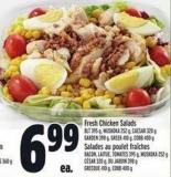 Fresh Chicken Salads Blt 395 G - Muskoka 252 G - Caesar 320 G Garden 398 G - Greek 410 G - Cobb 400 G
