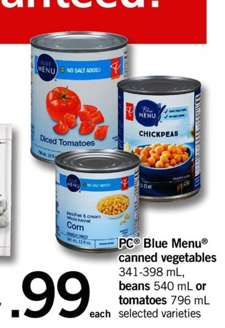 PC Blue Menu Canned Vegetables - 341-398 Ml - Beans - 540 Ml Or Tomatoes - 796 Ml