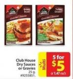 Club House Dry Sauces or Gravies