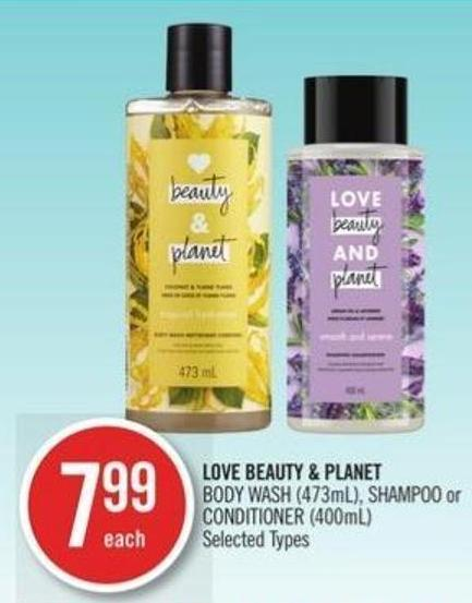 Love Beauty & Planet Body Wash (473ml) - Shampoo or Conditioner (400ml)