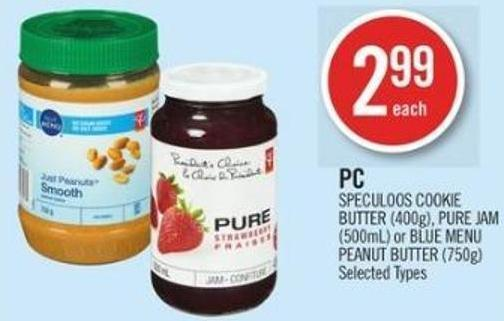 PC Speculoos Cookie Butter (400g) - Pure Jam (500ml) or Blue Menu Peanut Butter (750g)