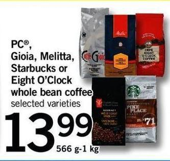PC - Gioia - Melitta - Starbucks Or Eight O'clock Whole Bean Coffee - 566 G-1 Kg